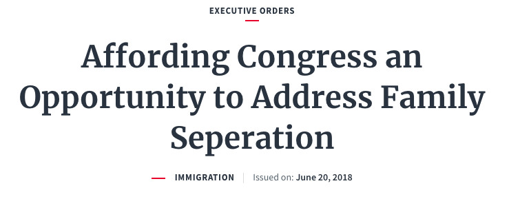 "Screen_Shot_2018_06_20_at_3.34.55_PM The Trump administration misspelled ""separation"" in an executive order on family separation"